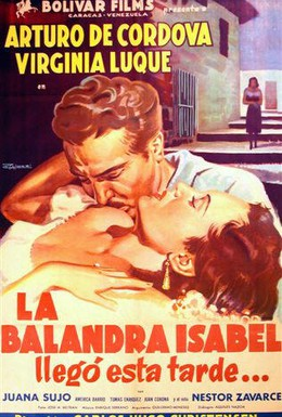 Постер фильма Барка Изабель прибывает сегодня вечером (1950)