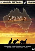 Австралия: Земля вне времени (2002)