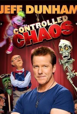 Постер фильма Джефф Данэм: Контролируемый хаос (2011)