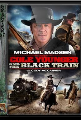 Постер фильма Коул младший и черный поезд (2012)