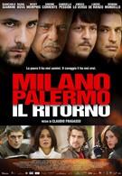 Милан-Палермо: Возвращение (2007)