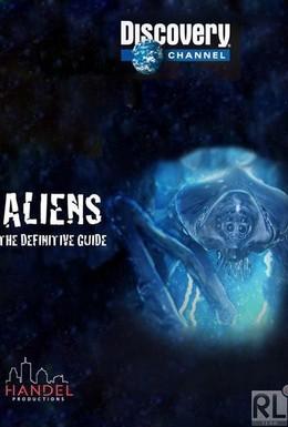 Постер фильма Полное руководство по пришельцам (2013)