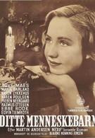 Дитте – дитя человеческое (1946)