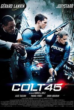 Постер фильма Кольт 45 (2014)