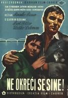 Не оглядывайся, сынок (1956)