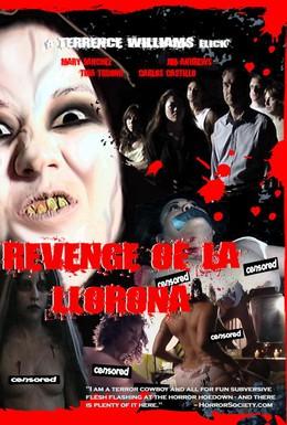 Постер фильма Отмщение Ла Лороны (2006)