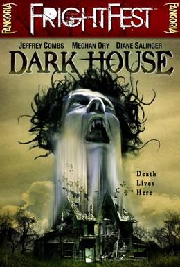 Постер фильма Темный дом (2009)