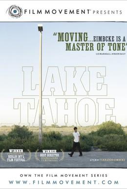 Постер фильма Озеро Тахо (2008)