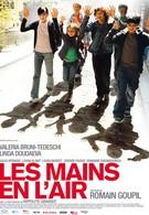 Руки в воздухе (2010)