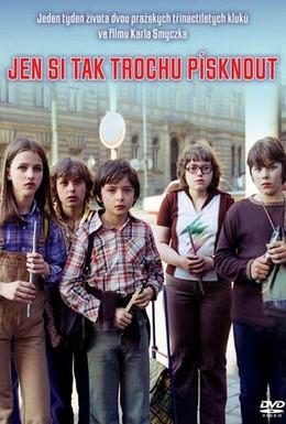 Постер фильма Просто чтобы посвистеть (1981)