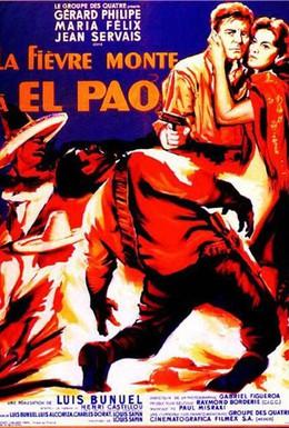 Постер фильма Лихорадка приходит в Эль-Пао (1959)