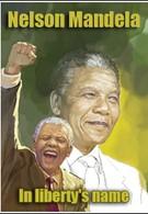 Нельсон Мандела. Во имя свободы (2010)