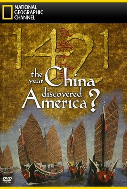 Постер фильма 1421: The Year China Discovered America? (2004)