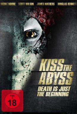 Постер фильма Поцеловать бездну (2012)