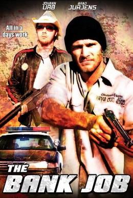 Постер фильма Ограбление банка (2007)