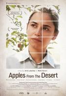 Яблоки из пустыни (2014)