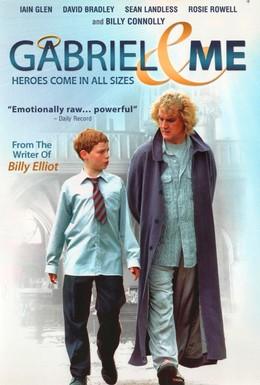 Постер фильма Габриэль и я (2001)