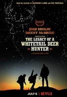 Наследие охотника на белохвостого оленя (2018)