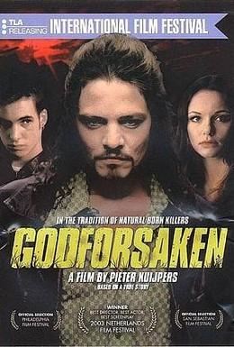 Постер фильма Забытый богом (2003)