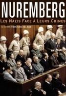 Нюрнберг: Нацисты перед лицом своих преступлений (2006)