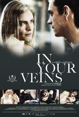 Постер фильма В твоих венах (2009)