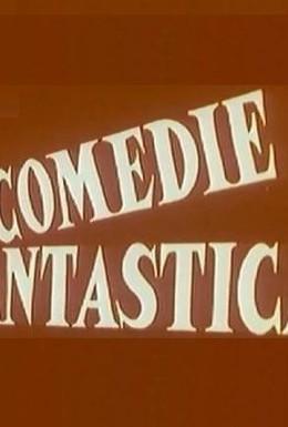 Постер фильма Фантастическая комедия (1975)