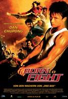 Рожденный сражаться (2004)