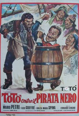 Постер фильма Тото против Черного пирата (1964)