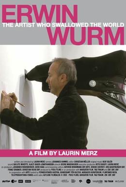 Постер фильма Эрвин Вурм – художник, проглотивший мир (2012)
