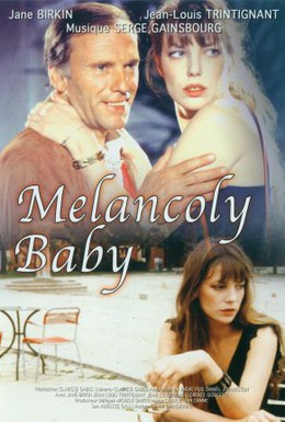 Постер фильма Меланхоличная малышка (1979)