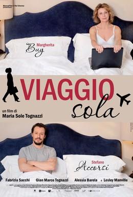Постер фильма Я путешествую одна (2013)