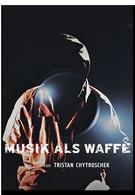 Музыка как оружие (2010)