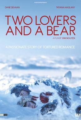 Постер фильма Влюбленные и медведь (2016)