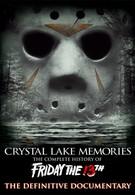 Воспоминания Хрустального озера: Полная история пятницы 13-го (2013)