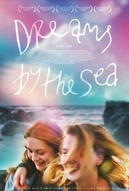 Постер фильма Мечты у моря (2017)