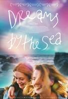 Мечты у моря (2017)