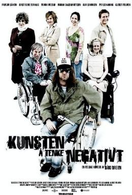 Постер фильма Искусство негативного мышления (2006)