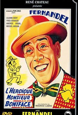 Постер фильма Героический господин Бонифас (1949)