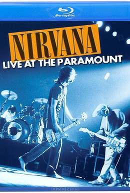 Постер фильма Nirvana: Live at the Paramount (2011)