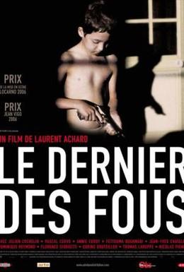 Постер фильма Последний из безумцев (2006)
