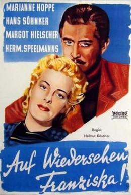 Постер фильма До свидания, Франциска (1941)