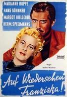 До свидания, Франциска (1941)