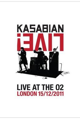 Постер фильма Kasabian Live! Live at the O2 (2012)