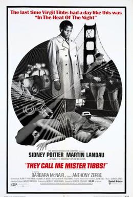 Постер фильма Меня зовут Мистер Тиббс! (1970)