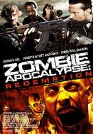 Зомби апокалипсис: Искупление (2011)