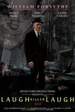 Постер фильма Смейся, убийца, смейся (2015)