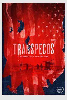 Постер фильма Транс-Пекос (2016)