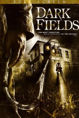 Постер фильма Темные поля (2006)