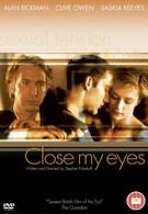 Закрой мои глаза (1991)