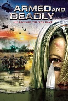 Постер фильма Вооруженa и Смертельнa (2010)